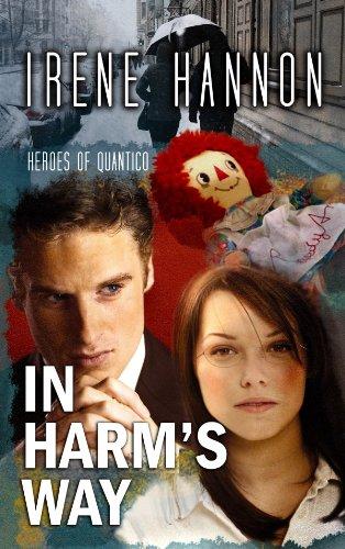 9781602857735: In Harm's Way (Heroes of Quantico)