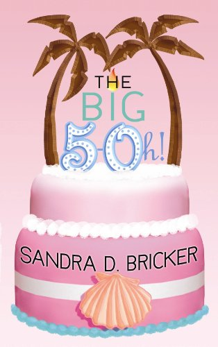 9781602857872: The Big 5-Oh! (Center Point Christian Fiction (Large Print))