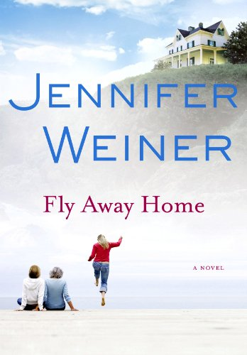 Fly Away Home (Center Point Platinum Fiction): Weiner, Jennifer