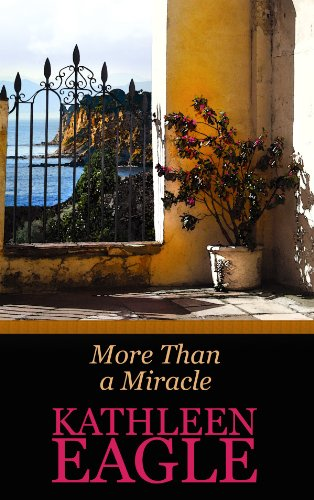 More Than a Miracle (Center Point Premier Romance (Large Print)): Eagle, Kathleen