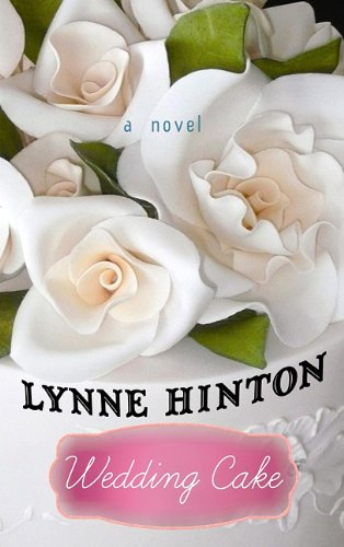 9781602858534: Wedding Cake (Center Point Premier Fiction (Large Print))