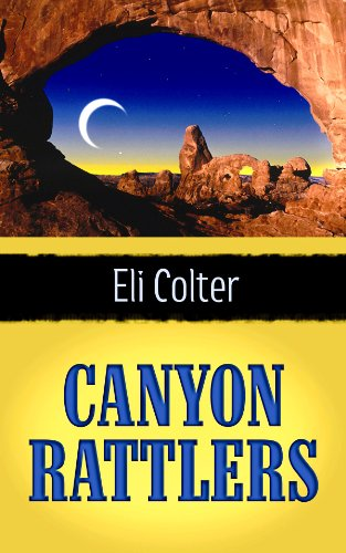 9781602858565: Canyon Rattlers (Center Point Western)