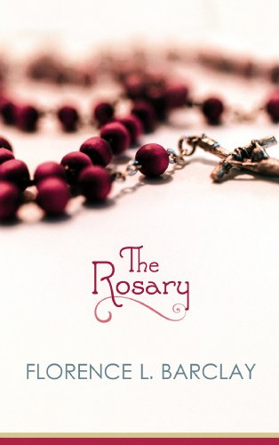 The Rosary (Center Point Premier Romance (Large: Barclay, Florence L.