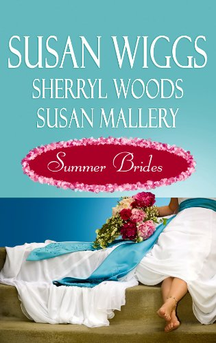 Summer Brides (Center Point Premier Romance (Large Print)) (1602858640) by Wiggs, Susan; Woods, Sherryl; Mallery, Susan