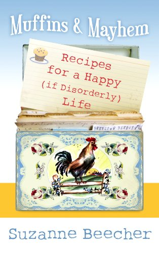9781602858725: Muffins and Mayhem: Recipes for a Happy (If Disorderly) Life (Center Point Platinum Nonfiction)