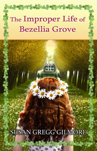 9781602858824: The Improper Life of Bezellia Grove (Center Point Premier Fiction (Large Print))