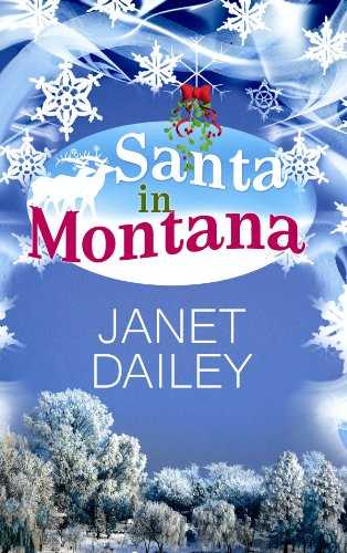 Santa in Montana (Center Point Platinum Romance (Large Print)) (1602859000) by Janet Dailey