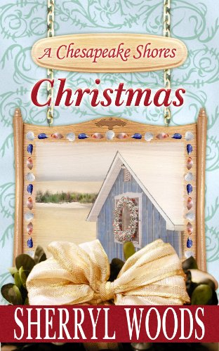 A Chesapeake Shores Christmas (Center Point Premier Romance (Large Print)): Woods, Sherryl