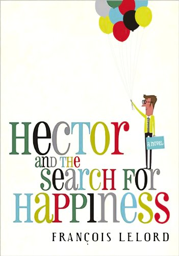 9781602859081: Hector and the Search for Happiness (Center Point Platinum Reader's Circle (Large Print))