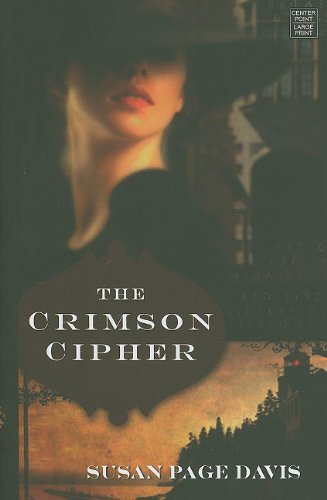The Crimson Cipher (Center Point Christian Mystery: Susan Page Davis
