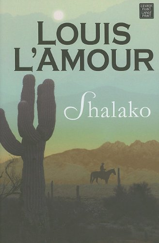 9781602859531: Shalako (Center Point Premier Western (Large Print))