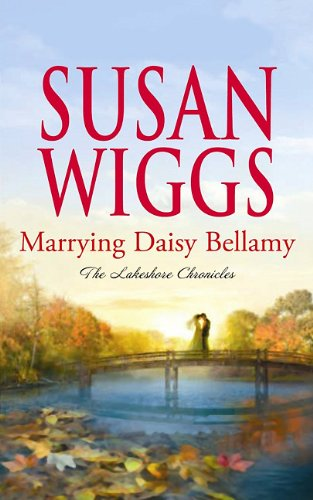 Marrying Daisy Bellamy (Center Point Platinum Fiction (Large Print)): Wiggs, Susan