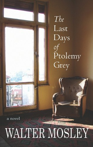 9781602859999: The Last Days of Ptolemy Grey (Center Point Platinum Fiction (Large Print))