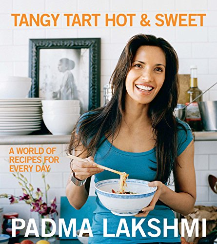 9781602860063: Tangy Tart Hot and Sweet: A World of Recipes for Every Day