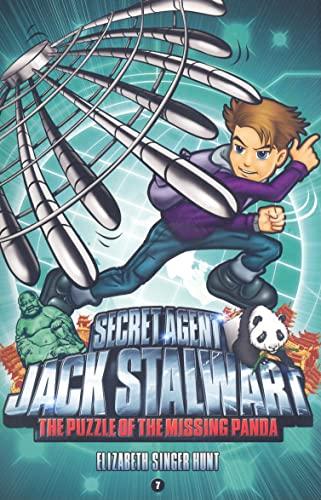Secret Agent Jack Stalwart: Book 7: The Puzzle of the Missing Panda: China: Elizabeth Singer Hunt