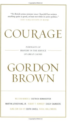 9781602860759: Courage: Portraits of Bravery in the Service of Great Causes