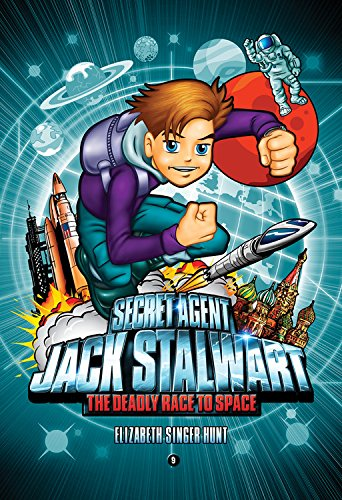 9781602860780: Secret Agent Jack Stalwart: Book 9: the Deadly Race to Space: Russia :