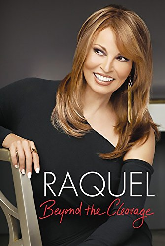 Beyond the Cleavage: WELCH. Raquel