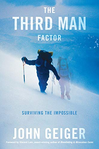 9781602861077: Third Man Factor: Surviving the Impossible