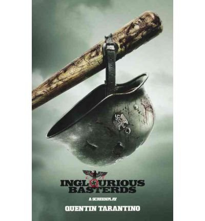 9781602861107: Inglorious Basterds: A Screenplay