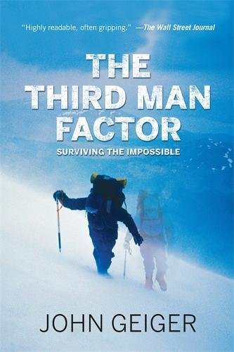9781602861299: The Third Man Factor: Surviving the Impossible