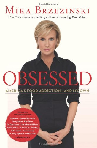 9781602861763: Obsessed: America's Food Addiction--and My Own
