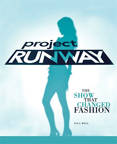 Project Runway (Paperback): Elia Mell