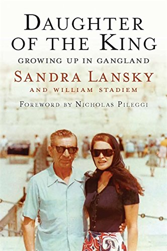 9781602862159: Daughter of the King: Growing Up in Gangland