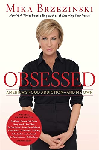 9781602862340: Obsessed: America's Food Addiction--and My Own
