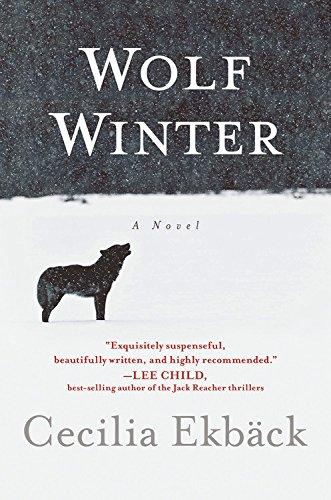 Wolf Winter: Cecilia Ekbäck