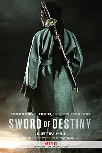 9781602862876: Crouching Tiger, Hidden Dragon: Sword of Destiny