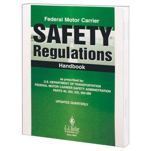 Federal Motor Carrier Safety Regulations Handbook (017HSP): J. J. Keller