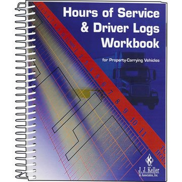 9781602877146: Hours of Service and Driver Logs Workbook, 3rd Edition