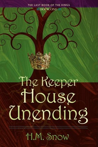 9781602900547: The Keeper House Unending