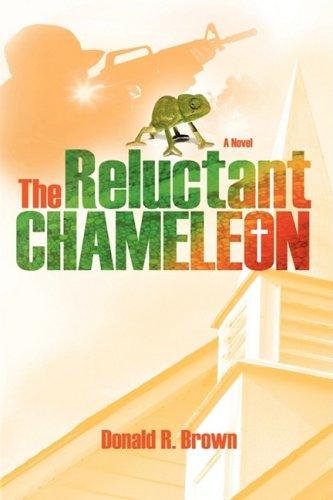 9781602901254: The Reluctant Chameleon