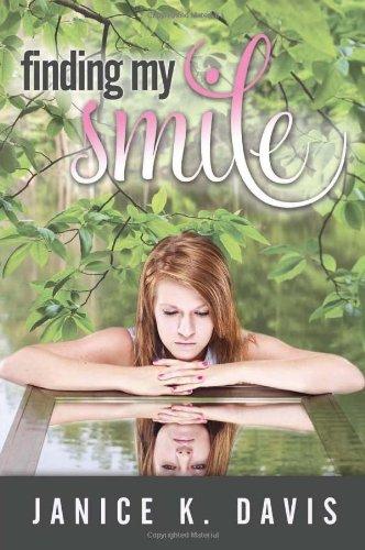 Finding My Smile: Davis, Janice K.