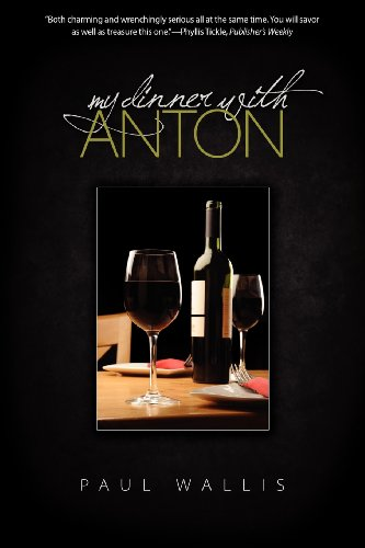 9781602903166: My Dinner with Anton