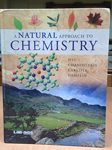 A Natural Approach to Chemistry: HSU, Chaniotakis, Carlisle,