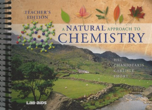 A Natural Approach to Chemistry Teachers Edition: hsu