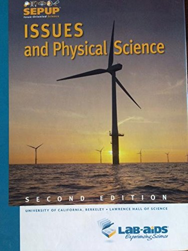 9781603015028: Issues and Physcial Science Sepup