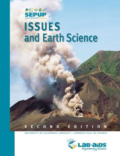 9781603015080: Issues and Earth Science 2nd Edition (Sepup Issue-Oriented Science)