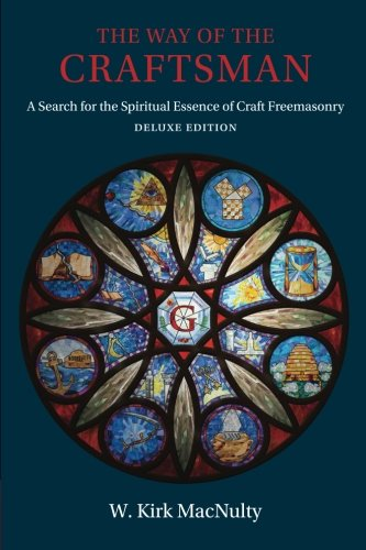 9781603020220: The Way of the Craftsman: Deluxe Edition: A Search for the Spiritual Essence of Craft Freemasonry