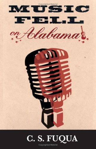 9781603060394: Music Fell on Alabama