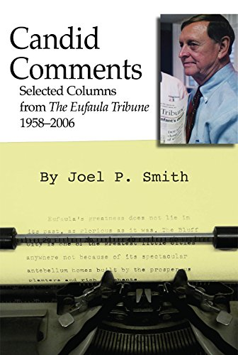 Candid Comments: Selected Columns from the Eufaula: Smith, Joel P.