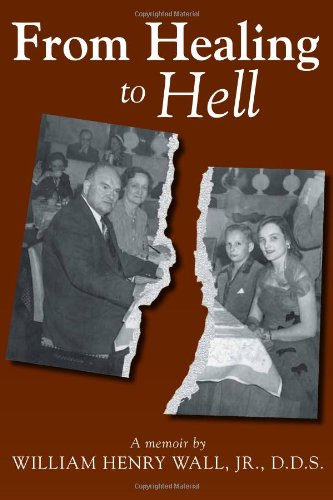 9781603061087: From Healing to Hell