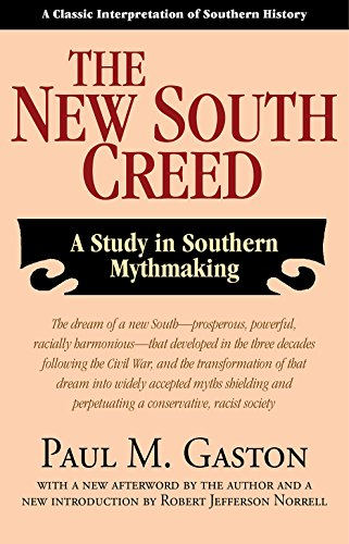 9781603061438: The New South Creed: A Study in Southern Mythmaking