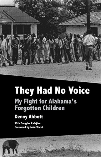 9781603062091: They Had No Voice: My Fight for Alabama's Forgotten Children