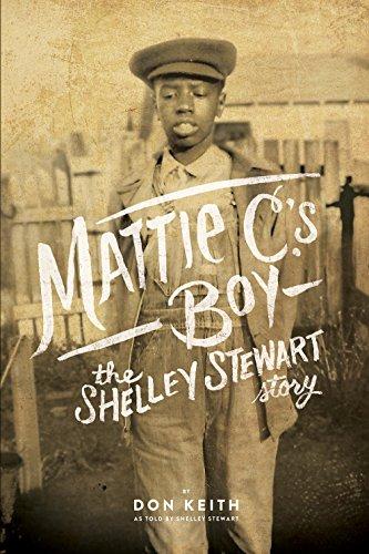 9781603063135: Mattie C.'s Boy: The Shelley Stewart Story