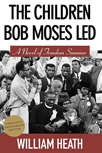 9781603063357: The Children Bob Moses Led