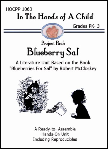 9781603080637: Blueberry Sal (In the Hands of a Child: Project Pack)
